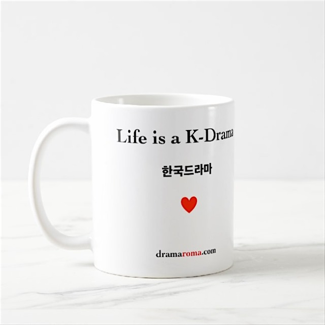 life is a k-drama mug